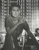 The Lives of Lee Miller
