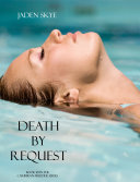 Death by Request (Book #11 in the Caribbean Murder series)