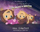 The Adventures of Shea  Gray and Daye  I Still Believe in Monsters