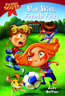 Pee Wee Scouts: Blue Skies, French Fries ebook