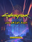 Cyberpunk 2077 Coloring Book for Kids