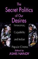 The Secret Politics of Our Desires