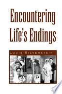 Encountering Life s Endings