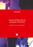 Chemical Reactions in Inorganic Chemistry