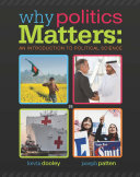 Why Politics Matters  An Introduction to Political Science