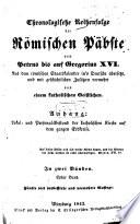 Chronologische Reihenfolge der römischen Päbste von Petrus bis auf Gregorius XVI.
