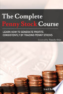 """The Complete Penny Stock Course: Learn How To Generate Profits Consistently By Trading Penny Stocks"" by Timothy Sykes, Jamil Ben Alluch"