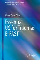 Essential US for Trauma  E FAST