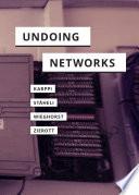 Undoing Networks