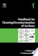 """Handbook for cleaning/decontamination of surfaces"" by Ingegard Johansson, P. Somasundaran"