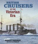 British Cruisers of the Victorian Era [Pdf/ePub] eBook