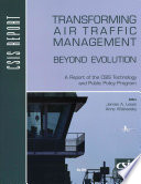 Transforming Air Traffic Management Beyond Evolution