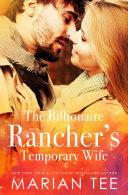 The Billionaire Rancher s Temporary Wife Book PDF