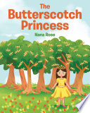 The Butterscotch Princess