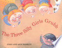 The Three Silly Girls Grubb Ann Hassett, John Hassett Cover