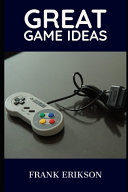 Great Game Ideas
