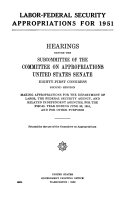 Labor Federal Security Appropriations for 1951  Hearings Before the Subcommittee of      81 2
