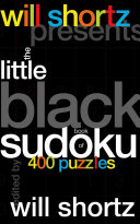 Will Shortz Presents The Little Black Book of Sudoku