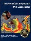 The Subseafloor Biosphere At Mid Ocean Ridges Book PDF