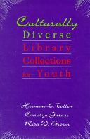 Culturally Diverse Library Collections For Youth