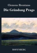 Die Gründung Prags
