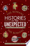 Histories of the Unexpected  The Romans