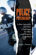Police Psychology  A New Specialty and New Challenges for Men and Women in Blue