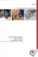Assessing Quality And Safety Of Animal Feeds Book PDF