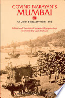 """Govind Narayan's Mumbai: An Urban Biography from 1863"" by Govinda Nārāyaṇa Māḍagã̄vakara, Murali Ranganathan"