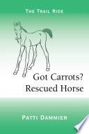 Got Carrots  Rescued Horse