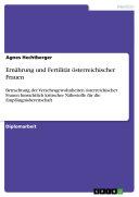 Ernährung und Fertilität österreichischer Frauen