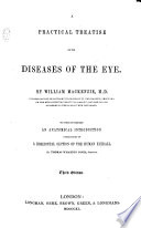 A practical treatise on the diseases of the eye     to which is prefixed an anatomical introduction explanatory of a horizontal section of the human eyeball  By Thomas Wharton Jones  Third edition Book