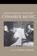 Nineteenth Century Chamber Music