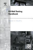 Oil Well Testing Handbook Book