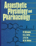 Anaesthetic Physiology and Pharmacology