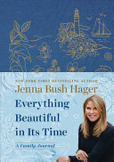 Everything Beautiful in Its Time  a Family Journal