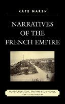 Narratives of the French Empire Pdf/ePub eBook