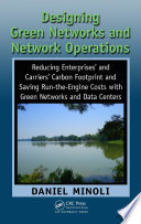 Designing Green Networks And Network Operations Book