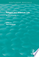 Routledge Revivals  Religion and American Law  2006