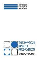 The Physical Basis of Predication