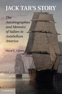 Jack Tar's Story: The Autobiographies and Memoirs of Sailors ...
