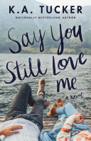 Say You Still Love Me Book