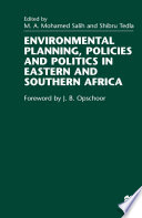 Environmental Planning  Policies and Politics in Eastern and Southern Africa