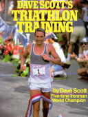 Dave Scott s Triathlon Training