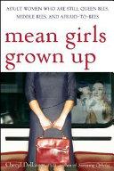 Mean Girls Grown Up