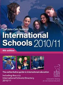 The John Catt Guide to International Schools 2010 11