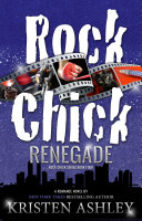 Rock Chick Renegade ebook