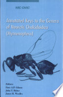 """""""Annotated Keys to the Genera of Nearctic Chalcidoidea (Hymenoptera)"""" by Gary A. P. Gibson, John Theodore Huber, James B. Woolley, James Braden Woolley, National Research Council Canada"""