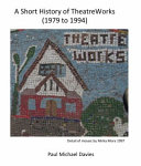 A Short History of TheatreWorks 1979  1994 Book PDF