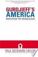 Gurdjieff s America Book